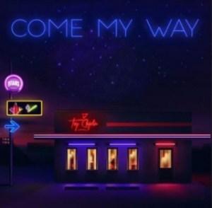 Tey Chaplin - Come My Way